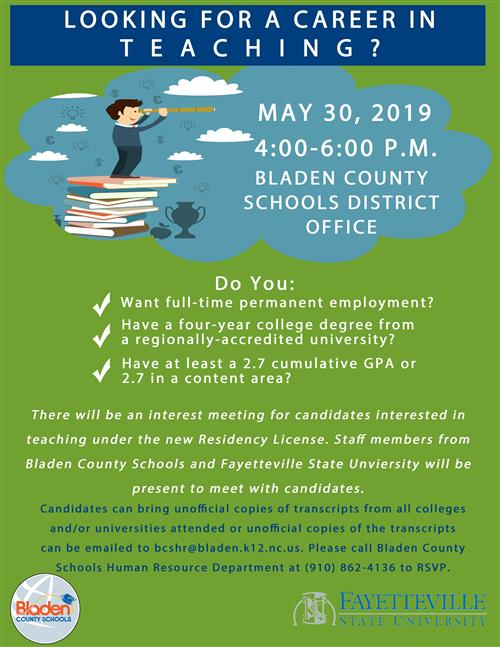looking for a career in teaching meeting to be held on may 30 from 4pm-6pm at bladen county schools
